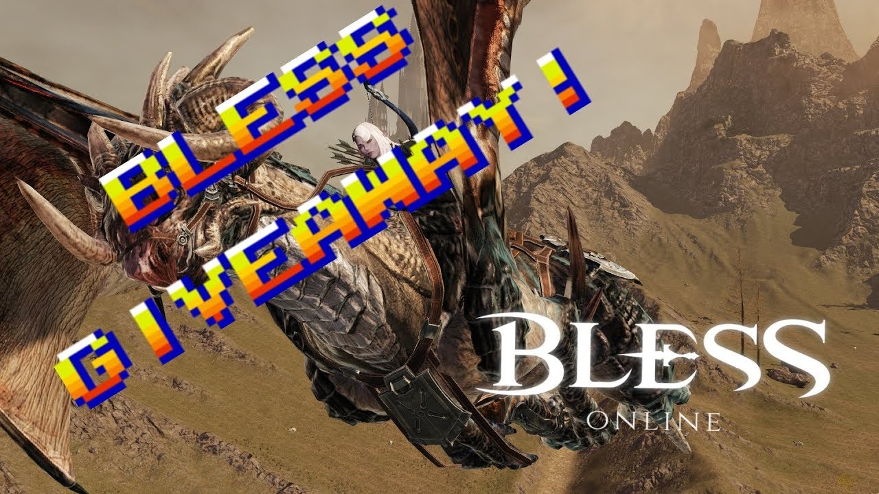 Bless Online Giveaway! Free! 2 Games?!?